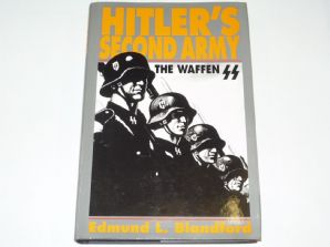 Hitler's Second Army : The Waffen SS (Blandford 1994)